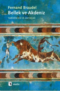 Bellek ve Akdeniz -Tarihöncesi ve Antikçağ