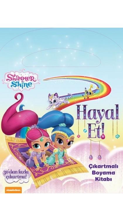 Shimmer Shine Hayal Et Cikartmali Boyama Kitabi 9786050947823