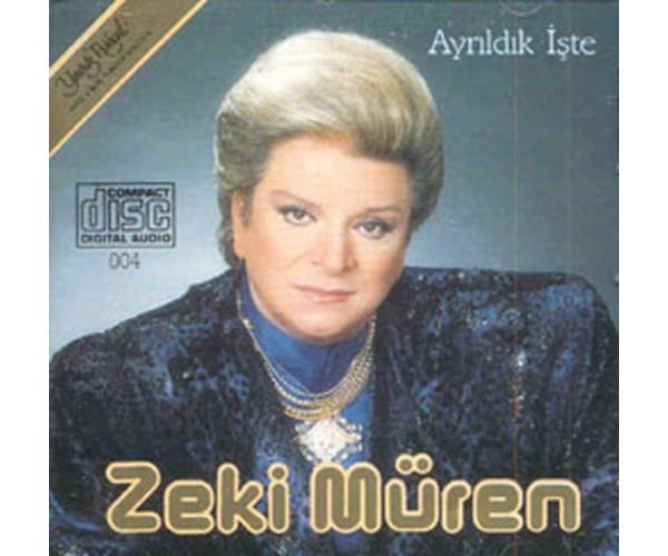 CD ZEKİ MÜREN-AYRILDIK İŞTE