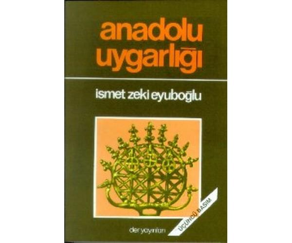 Anadolu Uygarlığı