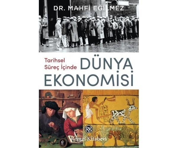Tarihsel Süreç Içinde Dünya Ekonomisi