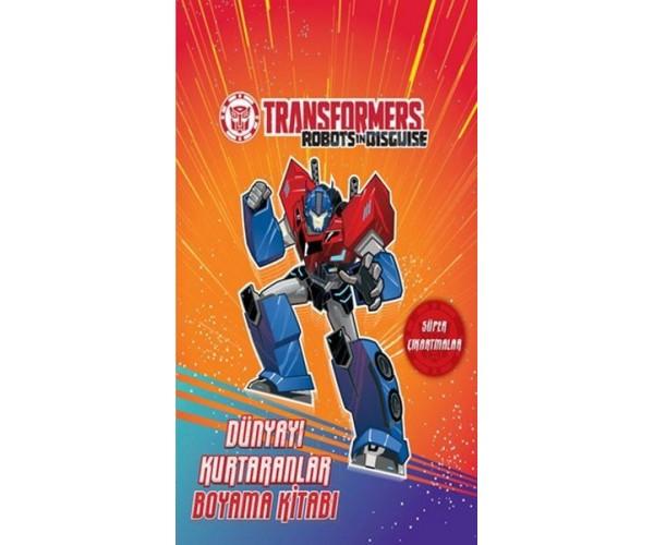 Transformers Dunyayi Kurtaranlar Boyama 9786050943092 Dogan