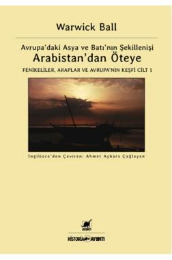 Arabistan Dan Öteye Cilt 1