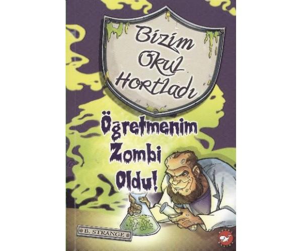 BIZIM OKUL HORTLADI 03 (ÖGRETMENIM ZOMBI OLDU!)