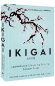 Ikigai - Japonların Uzun Ve Mutlu Yaşam Sırrı