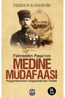 Fahreddin Paşa Nın Medine Müdafaası