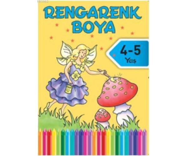 Rengarenk Boya 4 5 Yas 7 Kitap 9786050915228 Dogan Egmont