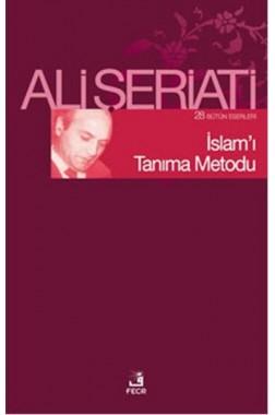 İslamı Tanıma Metodu